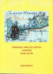 Ett annat av Kajsa Karlssons arbeten – boken om byn Knipered i Lindome.