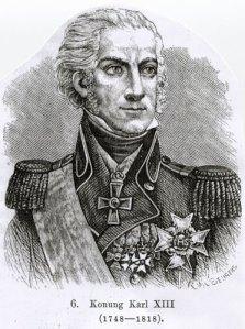 Hertig Carl (senare Carl XIII) i sin krafts dagar (men viljekraftig var han aldrig). Text i bild: Konung Karl XIII (1748-1818).
