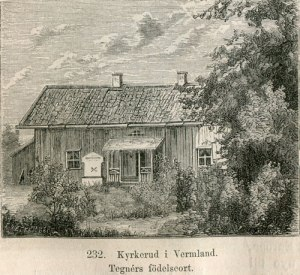 Födelsehuset med minnesstenen. Ingetdera såg imponerande ut från början. Text i bild: Kyrkerud i Vermland. Tegnérs födelseort.