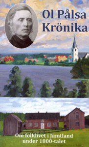 Olof Pålsson (Ol Pålsa), hans gård och hans kyrka är med på bokens omslag.
