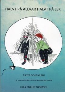 Omslaget till den första boken av de tre. Denna bok har teckningar och omslag av Erik Schilberg.