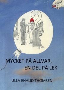 Författarinnans första möte med Erik Schilberg ser vi på omslaget till denna bok.