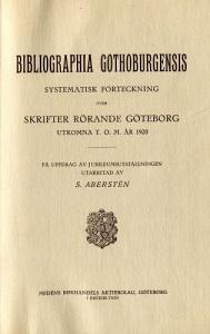 Titeln på den första Göteborgsbibliografin är skriven på latin, men för att folk skall begripa vad den handlar om, finns en undertitel på svenska.