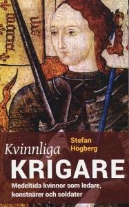 Omslaget på Stefan Högbergs första bok pryds av en medeltida bild, som föreställer Jeanne d'Arc.